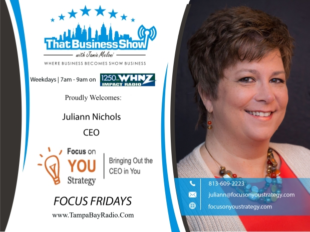 Focusing On You This Friday with Juliann Nichols on #ThatBusinessShow – Featuring Celine J. Pastore, JD Christie, and ThomasRossewey